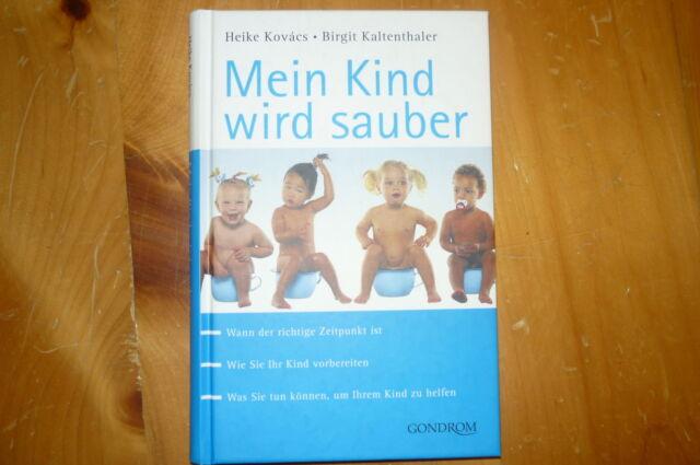 Mein Kind wird sauber von Birgit Kaltenthaler, Heike Kovacs