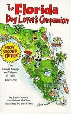 The Florida Dog Lover's Companion-Inside Scoop Where to Take Your Dog-Free Shipp