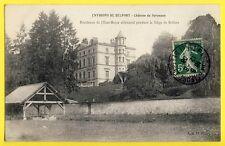cpa Cachet Gare de BELFORT en 1908 CHÂTEAU de SEVENANS Etat-Major ALLEMAND