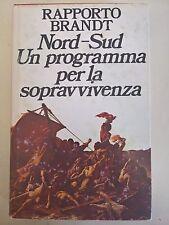 LIBRO - RAPPORTO BRANDT - NORD-SUD: UN PROGRAMMA PER LA SOPRAVVIVENZA - 1980