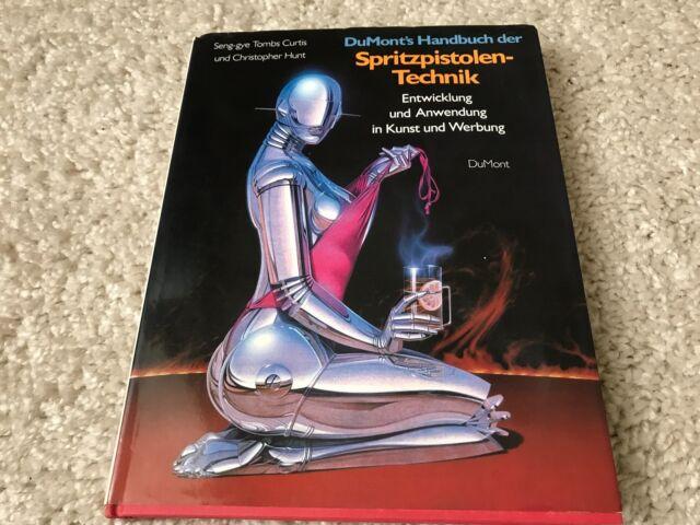 DuMont's Handbuch der Spritzpistolen-Technik  Entwicklung und Anwendung in Kunst