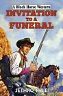 Invitation to a Funeral by Jethro Kyle (Hardback, 2015)
