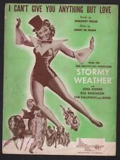 I Can't Give You Anything But Love Lena Horne in Stormy Weather Sheet Music