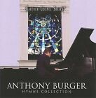 Hymns Collection by Anthony Burger (CD, May-2008, Spring Hill Music)