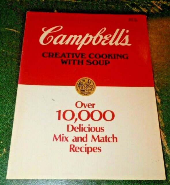 Classic Creative Cooking with Soup Cookbook by Campbells Soup  (Softcover 1988)