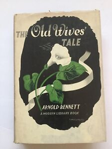 The-Old-Wives-Tale-by-Arnold-Bennett-Modern-Library-Edition-HC-Book-w-DJ-1908c