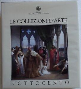 LE-COLLEZIONI-D-039-ARTE-L-039-OTTOCENTO-EDITORE-PIZZI-1999-NUOVO-IN-CUSTODIA