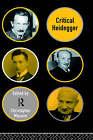 Critical Heidegger by Taylor & Francis Ltd (Hardback, 1995)