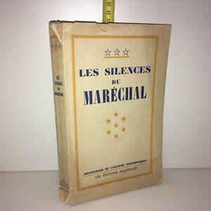 LES SILENCES DU MARECHAL Documents inédits en annexe 1948 Guerre Pétain -ZZ-6325
