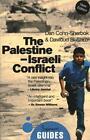 The Palestine-Israeli Conflict von Dan Cohn-Sherbok und Dawoud El-Alami (2015, Taschenbuch)