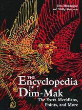 The Encyclopedia of Dim-Mak: The Main Meridians