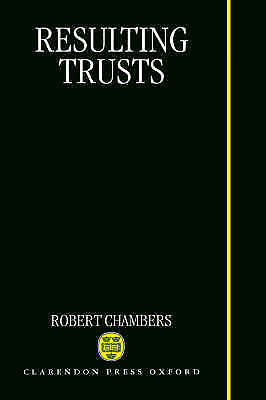 Resulting Trusts by Robert Chambers (Hardback, 1997)