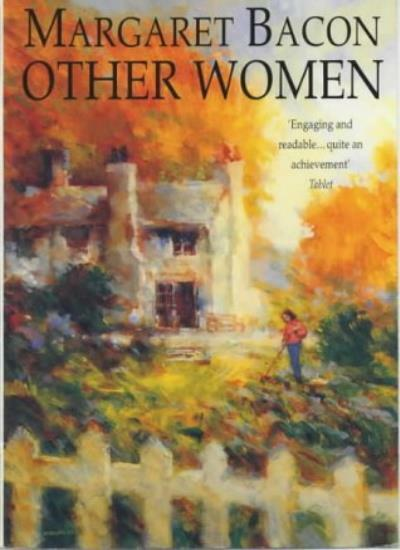 Other Women By Margaret Bacon. 9780747245322