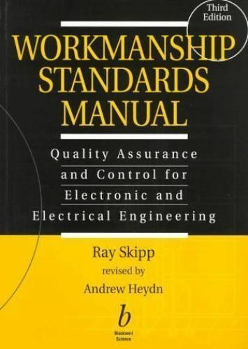 SHRINKWRAPPED BRAND NEW: Workmanship Standards Manual: Quality Assurance 97-Ed 3