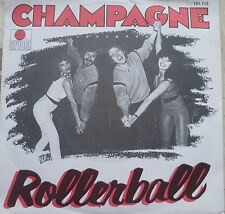"7"" 1979 NL-PRESS ! CHAMPAGNE : Rollerball // VG+ \"