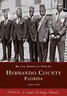 Hernando County, Florida by Imani D Asukile (Paperback / softback, 2005)