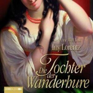 INY-LORENTZ-DIE-TOCHTER-DER-WANDERHURE-6-CD-NEW