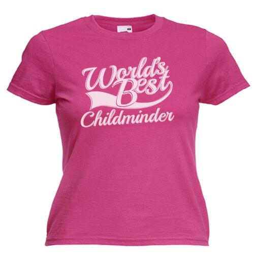World/'s Best Childminder Gift Womens Ladies Lady Fit T Shirt
