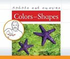 Colors and Shapes by Kathy Thornborough (Hardback, 2014)