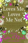 Loves Me, Loves Me Not by Romantic Novelists Association (Paperback, 2009)