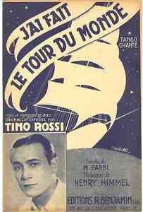 J-039-AI-FAIT-LE-TOUR-DU-MONDE-BY-TINO-ROSSI-1938-SHEET-MUSIC-PARTITION-FREE-SHIP