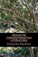 Graus de Concretismo Em Literatura : Ideia, Materia e Niveis de...