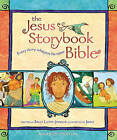 The Jesus Storybook Bible: Every Story Whispers His Name by Sally Lloyd-Jones (Hardback, 2007)