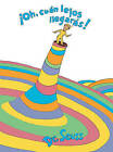 Oh, Cuan Lejos Llegaras! (Oh, the Places You'll Go!) by Dr Seuss (Hardback, 1996)