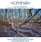 Carson Cooman - Liminal: - Shoreline Rune, Symphony No. 4, Prism (2015)