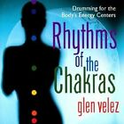 Rhythms of the Chakras by Glen Velez (CD-Audio, 1998)