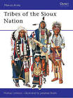 Tribes of the Sioux Nation by Michael Johnson (Paperback, 2000)