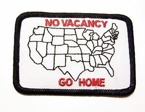 #0630 MOTORCYCLE VEST PATCH NO VACANCY GO HOME (LOT OF 25 PATCHES) PRICE: $25.00