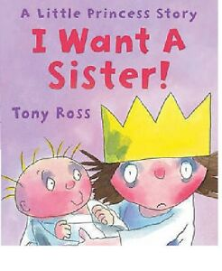 Tony-Ross-I-Want-A-Sister-Tout-Neuf-Livraison-Gratuite-Ru