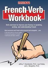 French Verb Workbook, Jeffrey T. Chamberlain  Ph.D., Lara Finklea Mangiafico  Ph