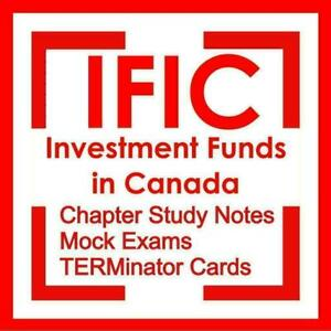 IFIC IFSE CFIC Investment Funds in Canada CSI Mutual Funds Exam Answers Preparation Study Notes Kit 2020 Canada Preview