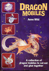 Dragon Mobiles by Anne Wild (Paperback, 1980)
