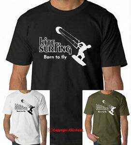 KITESURFING-BORN-TO-FLY-KITEBOARDING-POWER-KIT-KITEBOARD-T-SHIRT-S-XXL