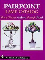 Pairpoint Lamp Catalog : Shade Shapes Ambero Through Panel, Book, Free Ship