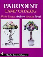 Pairpoint Lamp Catalog : Shade Shapes Ambero Through Panel, Book, Free Ship