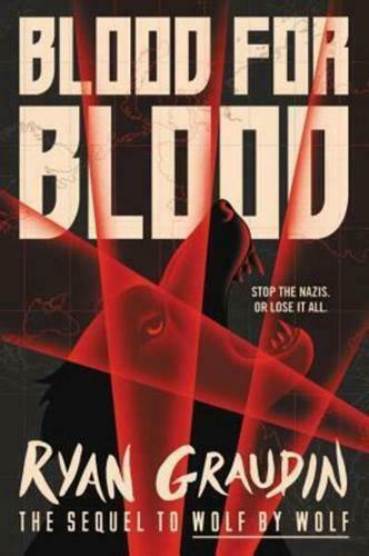 Blood for Blood by Ryan Graudin (author)