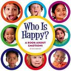 Who Is Happy?: A Book about Emotions by Nick Rebman (Hardback, 2016)