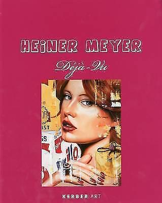 Heiner Meyer: Deja Vu: Déjà-Vu (Kerber Art),New, Books, mon0000012201