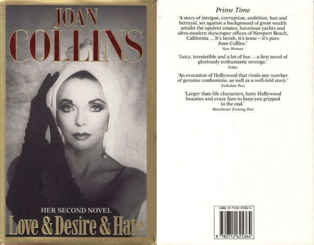 JOAN COLLINS - UK Hard Back Edition LOVE & DESIRE & HATE '90 - PERSONALLY SIGNED