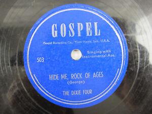 Dixie-Four-Gospel-Hide-Me-Rock-Ages-Closer-Walk-503-TERRE-HAUTE-INDIANA-78-RPM
