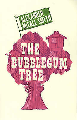 """""""AS NEW"""" McCall Smith, Alexander, The Bubblegum Tree, Book"""