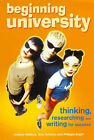 Beginning University: Thinking, Researching and Writing for Success by Tony Schirato, Andrew Wallace, Philippa Bright (Paperback, 1999)