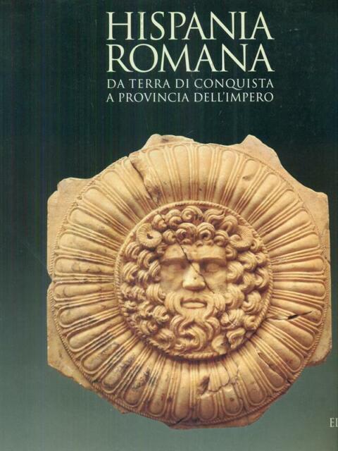 HISPANIA ROMANA  AA.VV. ELECTA 1997