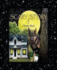 Scary Story 2 by Christy Davis (Paperback / softback, 2013)