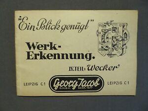 Georg Jacob Leipzig 1943, Werk - Erkennung Teil 4 Wecker, Uhrmacher Buch Moderater Preis