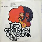 DISCO 33 GIRI - TWO GENTLEMEN OF VERONA A GRANDNEW MUSICAL ( 2LP )
